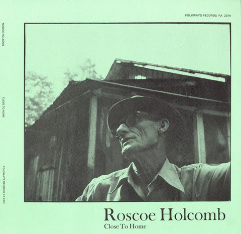 Roscoe Holcomb  Close to Home (1975) CD