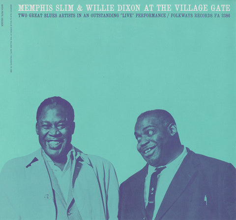 Memphis Slim and Willie Dixon At the Village Gate with Pete Seeger (1962)  CD