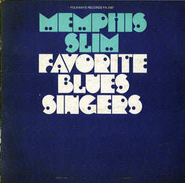 Favorite Blues Singers  Songs by Bessie Smith, Big Bill Broonzy, others (1973)  Memphis Slim CD