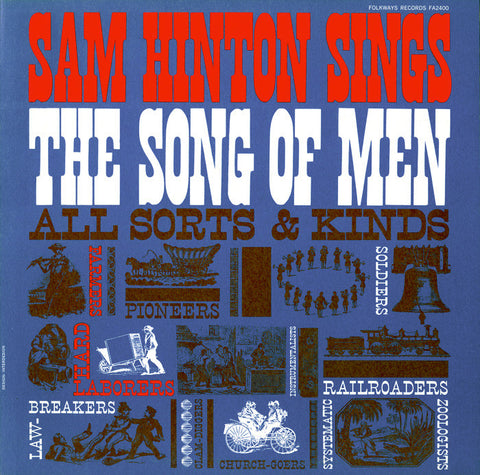 Sam Hinton  Sam Hinton Sings the Songs of Men, All Sorts and Kinds (1961) CD
