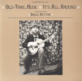 Bruce Hutton  Old Time Music, It's All Around (1978) CD