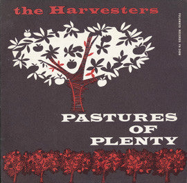Harvesters  Pastures of Plenty, Folk Songs Around the World (1961) CD