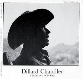 Dillard Chandler  The End of an Old Folksong (1975) CD