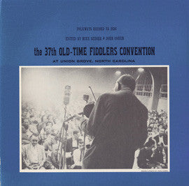 The 37th Old Time Fiddler's Convention at Union Grove, North Carolina (1962)  CD