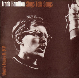 Frank Hamilton  Frank Hamilton Sings Folk Songs (1962) CD