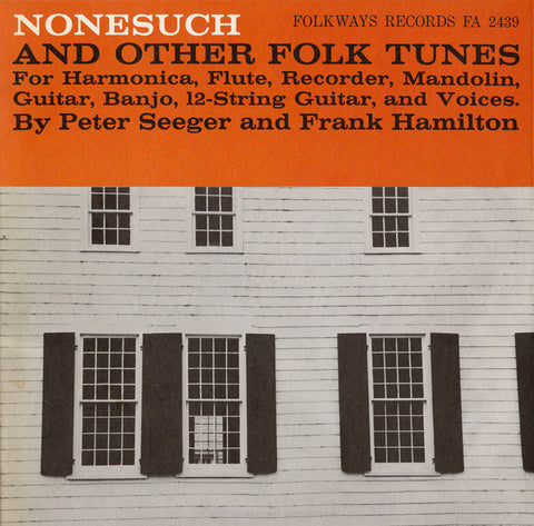 Pete Seeger  Nonesuch and Other Tunes (1959) CD