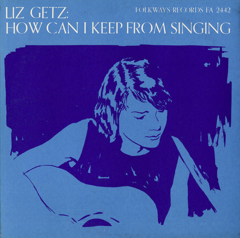 Liz Getz  How Can I Keep from Singing (1966) CD