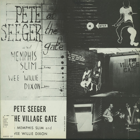 Pete Seeger  At the Village Gate Vol. 1 with Memphis Slim and Willie Dixon (1960) CD