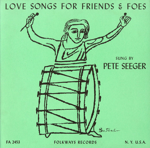 Pete Seeger  Love Songs for Friends and Foes (1956) CD
