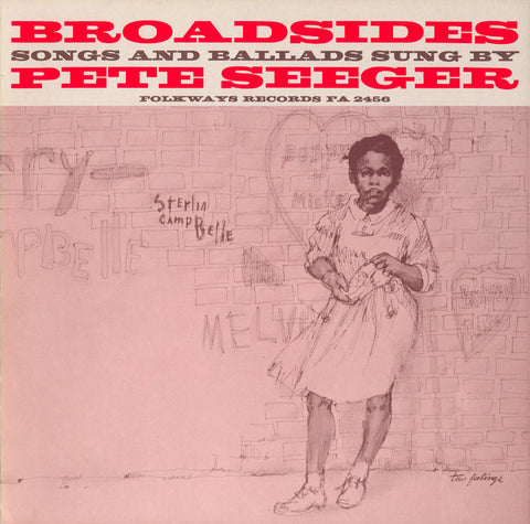 Pete Seeger  Broadsides  Songs and Ballads Sung by Pete Seeger (1964) CD