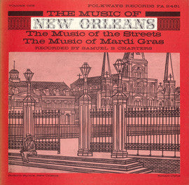 The Music of New Orleans, Vol. 1  The Music of the Streets, The Music of Mardi Gras (1958)  CD