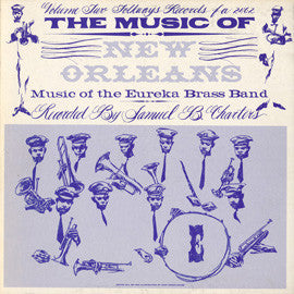 The Music of New Orleans, Vol. 2  The Music of the Eureka Brass Band (1958)  CD