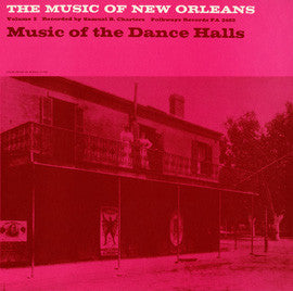 The Music of New Orleans, Vol. 3  Music of the Dance Halls (1958)  CD