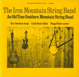 Iron Mountain String Band  An Old Time Southern Mountain String Band (1973) CD