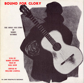 Will Geer  Bound for Glory, The Songs and Story of Woody Guthrie sung by Woody Guthrie, told by Will Geer (1956) CD
