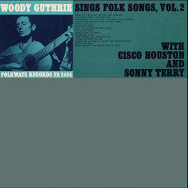 Woody Guthrie  Sings Folk Songs, Vol. 2 Woody Guthrie, with Cisco Houston and Sonny Terry (1964) CD