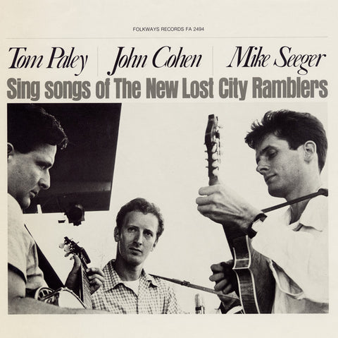 New Lost City Ramblers  Tom Paley, John Cohen and Mike Seeger Sing Songs of the New Lost City Ramblers (1978) CD