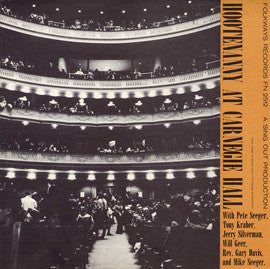 American Folk Anthologies  Hootenanny at Carnegie Hall with Pete Seeger, Mike Seeger, Rev. Gary Davis, Will Geer, others (1960) CD