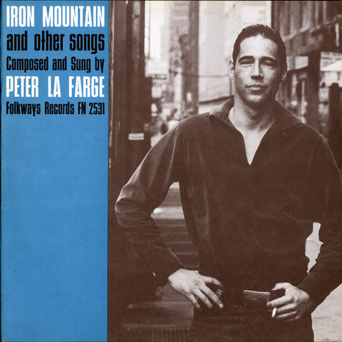 Peter La Farge  Iron Mountain and Other Songs (1962) CD