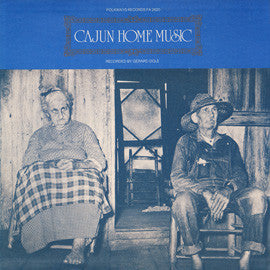 Denis McGee, Sady Courville, Marc Savoy, et.al.   Cajun Home Music (1977 CD