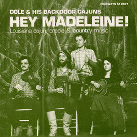 Hey, Madeleine! (1985)  Dole and His Backdoor Cajuns CD