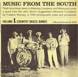 American Folk Anthologies  Music from the South, Vol. 1 with Country Brass Bands Laneville-Johnson Union Band, The Lapsey Band (1955) CD