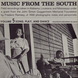 American Folk Anthologies  Music from the South, Vol. 5, Song, Play and Dance (1956) CD