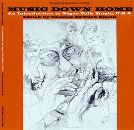 American Folk Anthologies  Music Down Home, An Introduction to Negro Folk Music with Lead Belly, Brownie McGhee and Sonny Terry, Big Bill Broonzy (1965) CD