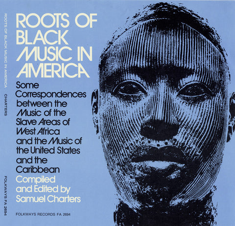 Roots of Black Music in America (1972)  2 CD set