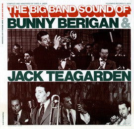 The Big Band Sounds of Bunny Berigan and Jack Teagarden (1982)  CD