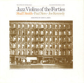 Jazz Violins of the Forties (1981)  Stuff Smith, Paul Nero, The Four Strings with Joe Kennedy CD