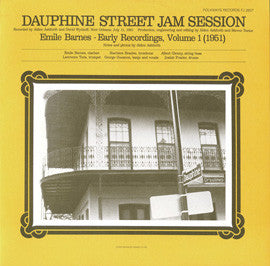 Dauphine St. Jam Session, 1951  Early Recordings, Vol. 1 (1982)  Emile Barnes CD