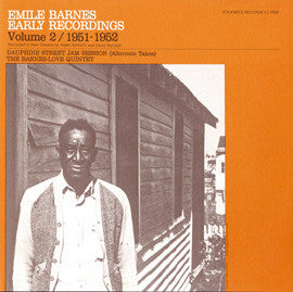 Dauphine St. Jam Session, 1951-52  Early Recordings, Vol. 2 (Alt. Takes) (1983)  Emile Barnes CD