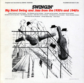Swingin'  Big Band Swing and Jazz from the 1930's and 1940's (1986)  CD
