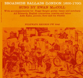 Broadside Ballads, Vol. 1 (London 1600-1700) (1962)  Ewan MacColl CD