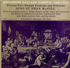 Broadside Ballads, Vol. 2 (London 1600-1700) Female Frollicks and Politicke (1962)  Ewan MacColl CD
