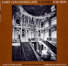 Early German Ballads, Vol. 2  1536-1800 (1960)  Wolfgang Roth CD
