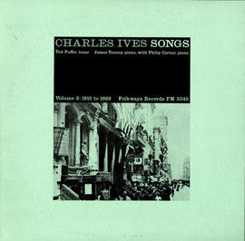Ted Puffer and James Tenney  Charles Ives Songs, Vol. 2  1915-29 (1965) CD
