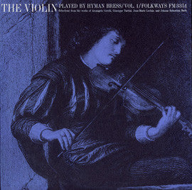The Violin Played by Hyman Bress  Vol. 1-Corelli, Tartini, LeClair, Bach (1962) CD
