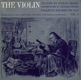 The Violin Played by Hyman Bress  Vol. 4-Debussy, Schonberg, Bloch, Bartok (1962) CD