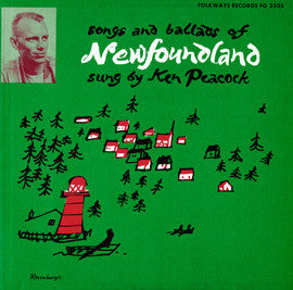 Songs and Ballads of Newfoundland (1956)  Ken Peacock CD