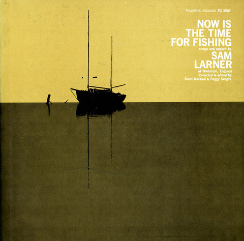 Now is the Time for Fishing (1961)  Sam Larner CD