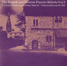 English and Scottish Popular Ballads, Vol. 2  Child Ballads (1964)  Ewan MacColl CD