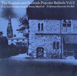 English and Scottish Popular Ballads, Vol. 3  Child Ballads (1964)  Ewan MacColl CD