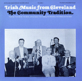Irish Music from Cleveland, Vol. 2  The Community Tradition (1979)  CD