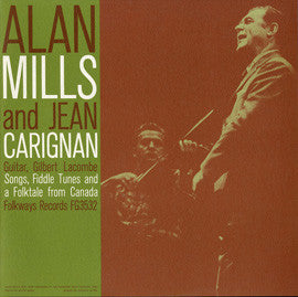 Songs, Fiddle Tunes and a Folktale from Canada (1961)  Alan Mills and Jean Carignan CD