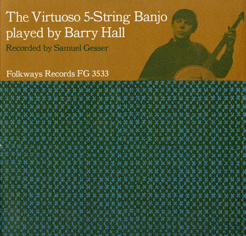 Barry Hall  The Virtuoso 5-String Banjo Played by Barry Hall (1964) CD