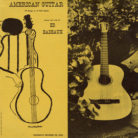 Ed Badeaux  American Guitar, 19 Songs in 8 Folk Styles (1958) CD