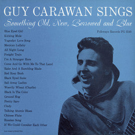Guy Carawan  Guy Carawan Sings Something Old, New, Borrowed and Blue (1959) CD