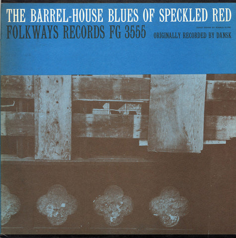 Barrelhouse Blues of Speckled Red (1961)  CD